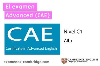 ¿Qué es el examen Advanced CAE?