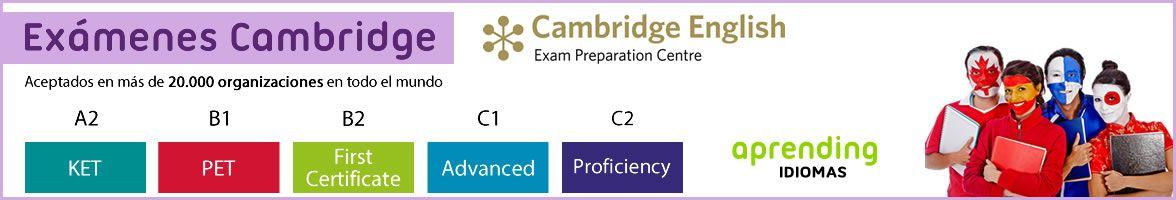 Exámenes Cambridge – Cómo preparar y aprobar los exámenes