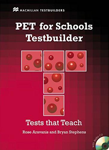 PET for Schools Testbuilder. Student's Book with Audio-CD
