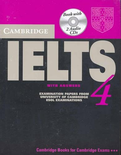 Cambridge IELTS 4 Self Study Pack: Examination papers from University of Cambridge ESOL Examinations (IELTS Practice Tests)