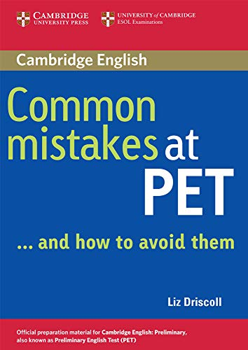 Common Mistakes at PET… and How to Avoid Them.