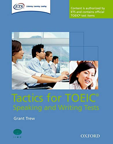 Tactics for TOEIC. Speaking and Writing Tests