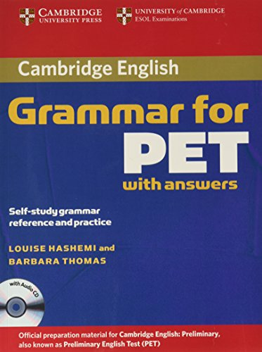 Grammar for PET Book with Answers and Audio CD: Self-Study Grammar Reference and Practice