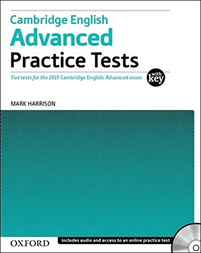 Cambridge English Advanced Practice Test with Key Exam Pack 3rd Edition: Four tests for the 2015 Cambridge English: Advanced exam (Cambridge Advanced English (CAE) Practice Tests)