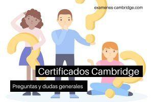 Preguntas y dudas sobre los certificados Cambridge