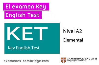 ¿Qué es el Key English Test (KET) ?