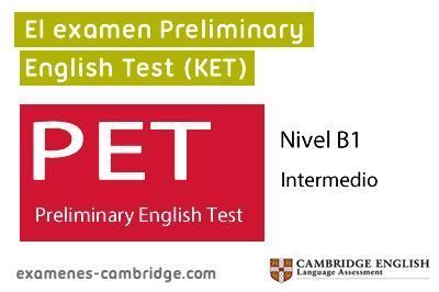 ¿Qué es el Preliminary English Test (PET)?