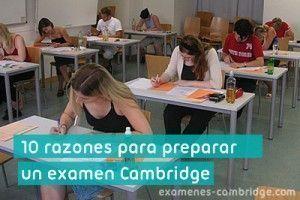 10 razones de por qué preparar un examen Cambridge
