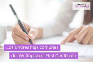Los 10 Errores más comunes del Writing en el First Certificate