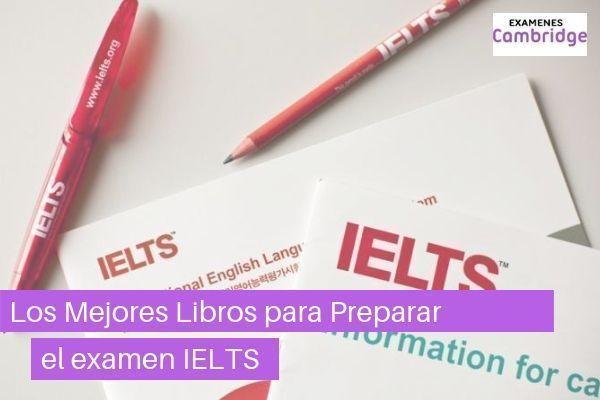 Los mejores libros para preparar el IELTS