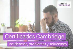 Certificados Cambridge – Problemas y soluciones