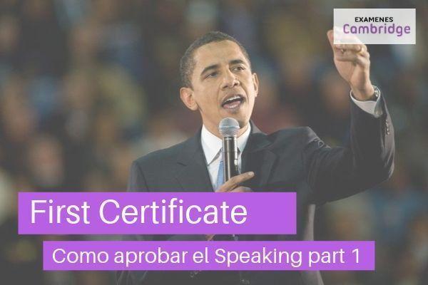Como aprobar el Speaking part 1 del First Certificate
