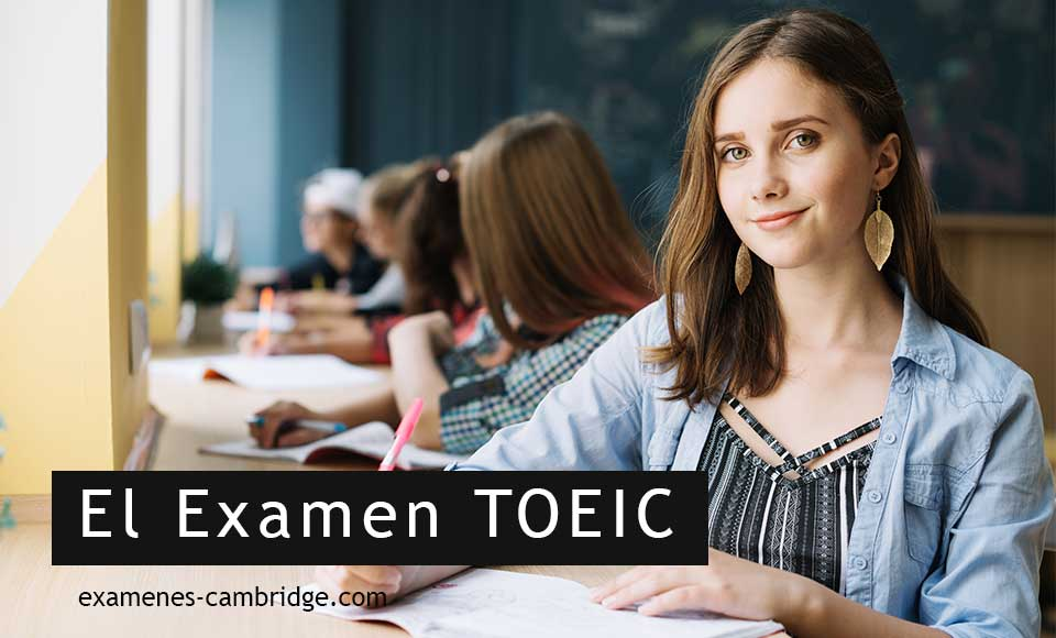 Como es el examen TOEIC y como aprobarlo