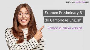 Examen Preliminary B1 de Cambridge: cambios en el examen